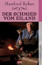 Kyber, Manfred Der Schmied vom Eiland