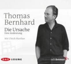 Bernhard, Thomas Die Ursache
