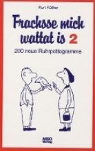 Küther, Kurt Frachsse mich wattat is 2