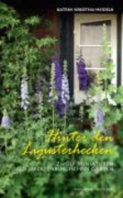 Sobotha-Heidelk, Katrin Hinter den Ligusterhecken