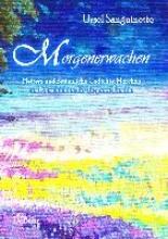 Sanguinette, Ursel Morgenerwachen - Heitere und besinnliche Gedichte, Mrchen und Geschichten fr die ganze Familie