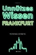 Stanly, Mirela Unnützes Wissen Frankfurt