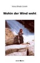 Scherlin, Maria Elfriede Wohin der Wind weht