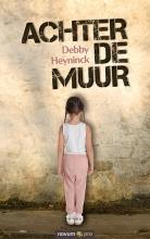 Debby Heyninck , Achter de muur