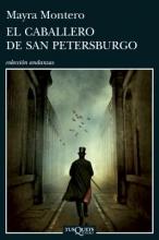 Montero, Mayra El Caballero de San Petersburgo = The Gentleman of St. Petersburg