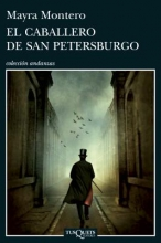 Montero, Mayra El caballero de San Petersburgo /The Knight of St. Petersburg