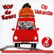 , VOF De Kunst*Op Vakantie 2 CD