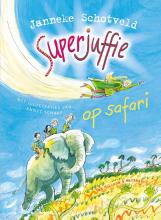 Janneke Schotveld , Superjuffie op safari