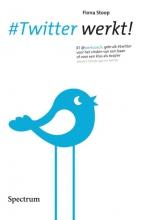 Fiona Stoop , #Twitter werkt!