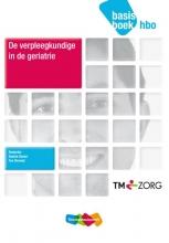Sietske  Boer, Saskia  Danen De verpleegkundige in de geriatrie hbo basisboek