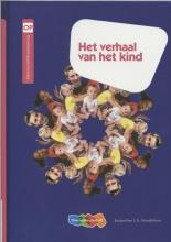 Jacqueline L.N.  Hendriksen, Henriëtte  Dijkstra, Wilma  Stoverinck-Bosman, Het verhaal van het kind