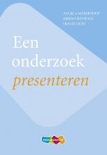 Angela  Markenhof, Mirjam  Bastings, Heinze  Oost Een onderzoek presenteren