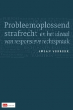 Suzan Verberk , Probleemoplossend strafrecht en het ideaal van responsieve rechtspraak
