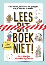 Michiel Eijsbouts Bart Meijer, Lees dit boek niet!