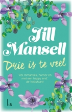 Jill Mansell , Drie is te veel