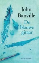 John  Banville De blauwe gitaar