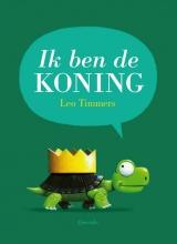 Leo  Timmers Ik ben de koning