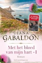 Diana  Gabaldon Met het bloed van mijn hart, boek 1 - Deel 8 van de Reiziger-cyclus