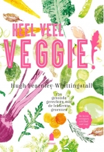 Hugh  Fearnley-Whittingstall Heel veel veggie!