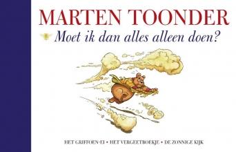 Marten  Toonder Alle verhalen van Olivier B. Bommel en Tom Poes 49 : Moet ik dan alles alleen doen?