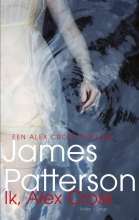 James  Patterson Alex Cross 15 : Ik, Alex Cross