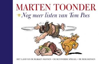 Marten  Toonder Alle verhalen van Olivier B. Bommel en Tom Poes 4 : Nog meer listen van Tom Poes