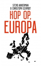 Christoph Schmidt Stevo Akkerman, Kop op, Europa