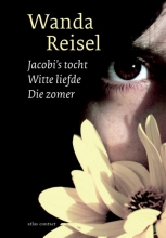 Wanda Reisel , Jacobi`s tocht, Witte liefde, Die zomer