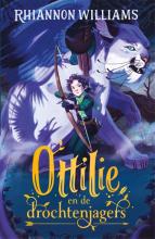 Rhiannon Williams , Ottilie en de drochtenjagers