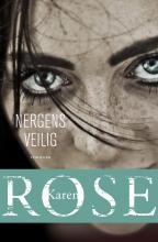 Karen Rose , Nergens veilig