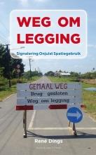 René  Dings Weg om legging (POD)