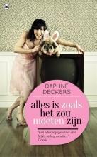 Daphne  Deckers Alles is zoals het zou moeten zijn