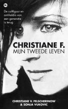 Christiane V.  Felscherinow, Sonja  Vukovic Christiane F.