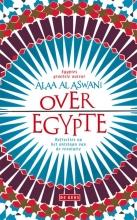 Alaa al Aswani Over Egypte