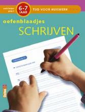 Annemie  Bosmans Tijd voor Huiswerk Oefenblaadjes Schrijven (6-7j.)