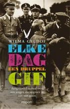 Geldof, Wilma Elke dag een druppel gif