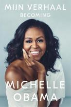 Michelle  Obama Mijn verhaal