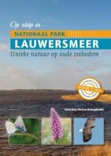 Christine Dirkse-Vreugdenhil , Op stap in Nationaal Park Lauwersmeer