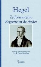 Hegel Zelfbewustzijn, begeerte en de ander