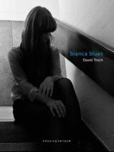 David  Troch bianca blues