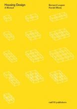 Leupen, Bernard / Mooij, Harald Housing Design