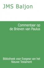 J.M.S. Baljon , Commentaar op de Brieven van Paulus