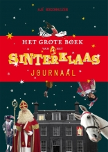 Ajé  Boschhuizen Het grote boek van Het Sinterklaasjournaal