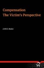 J.D.W.E. Mulder , Compensation the victims perspective