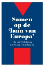 Ivo Mostert Pieter J. Goedhart  Jan C. Henneman  Krystof Krijt  Rebecca Krijt, Samen op de `laan van Europa`