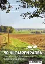 Wim  Huijser, Aad  Eerland, Christian  Weij 50 klompenpaden