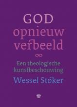 Wessel  Stoker God opnieuw verbeeld