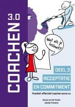 Jaantje Thiadens Sergio van der Pluijm, Acceptatie en commitment