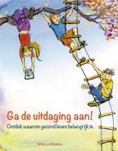 Rebecca  Rijnders Ga de uitdaging aan!