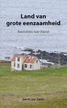 Gerrit Jan  Zwier Land van grote eenzaamheid